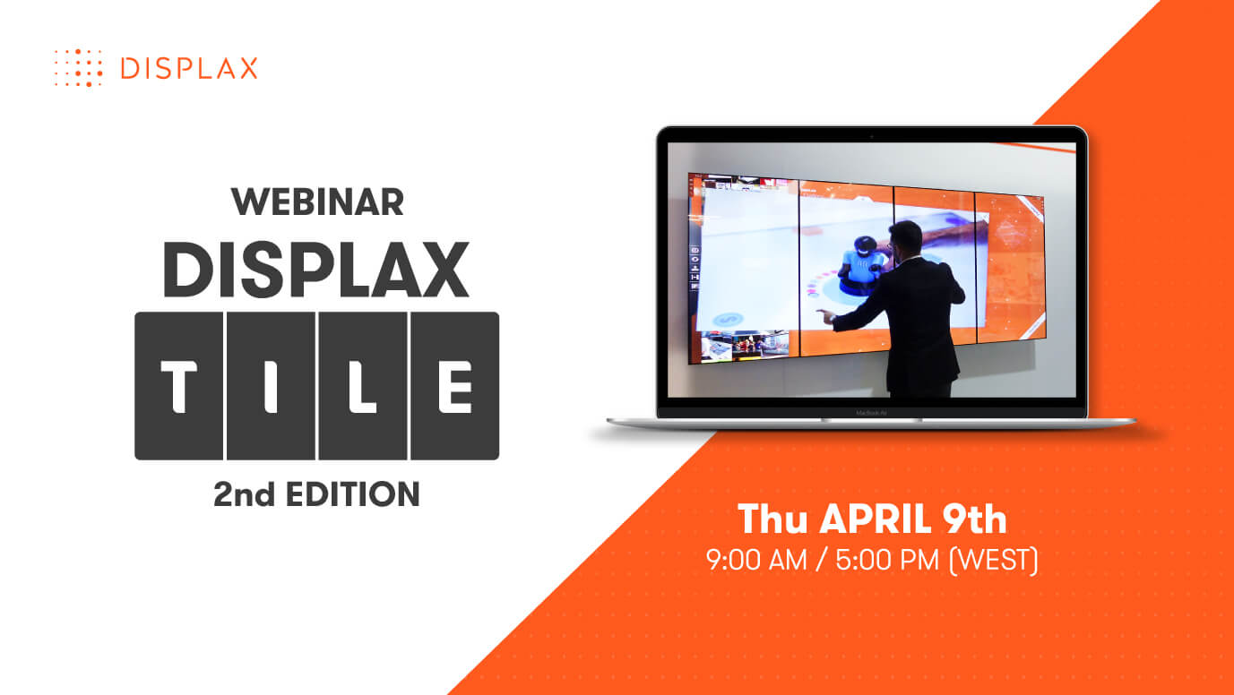 Technical Webinar | DISPLAX TILE
