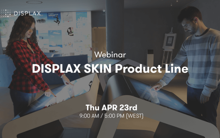 Technical Webinar | DISPLAX SKIN Product Line