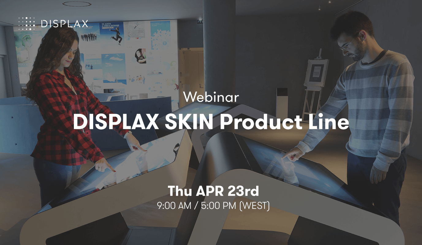 Technical Webinar | DISPLAX SKIN Product Line