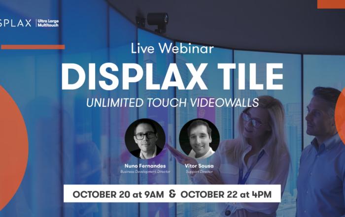 DISPLAX TILE Webinar | Build Unlimited Touch Video Walls